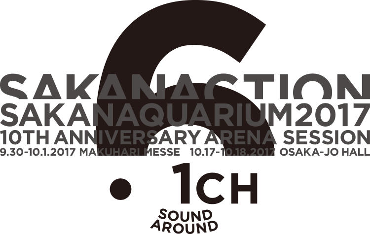 SAKANAQUARIUM2017 10th ANNIVERSARY Arena Session 6.1ch Sound Around