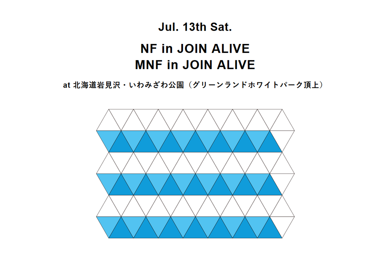 NF & MNF in JOIN ALIVE